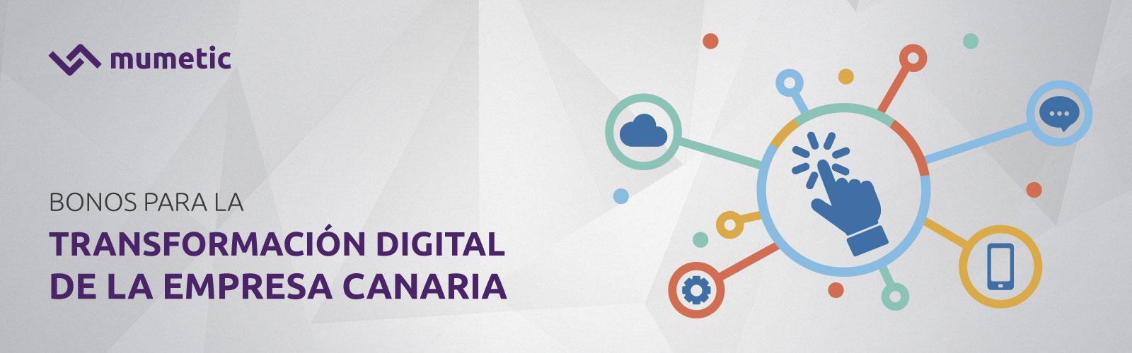 Bonos para la transformación digital de la empresa canaria | Subvención